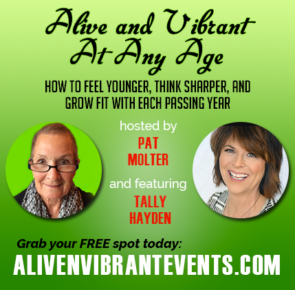 Alive and Vibrant At Any Age Summit