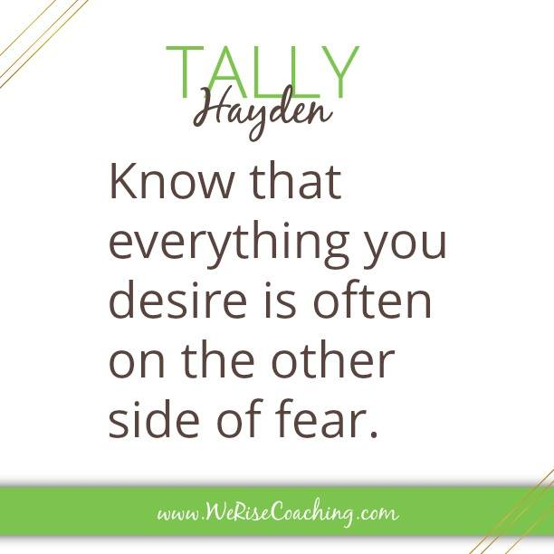 On the other side of fear…